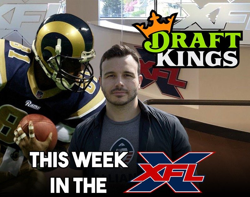 This Week in the XFL   DraftKings, Team Name Timing, Ebersol Responds
