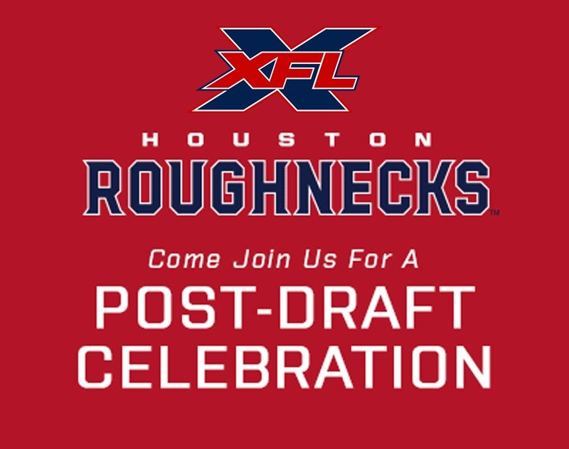 Houston Roughnecks Announce Post-Draft Celebration