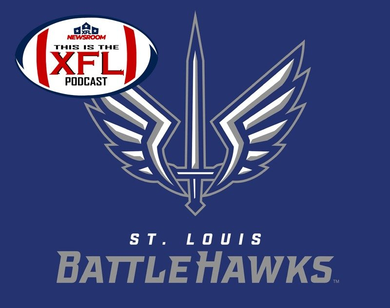 This is the XFL Podcast | St. Louis BattleHawks: Cleared to Engage