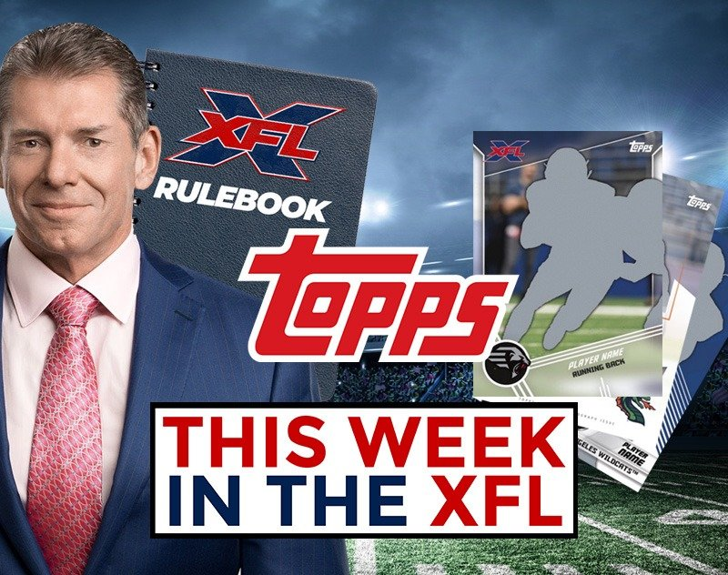 This Week in the XFL | Trading Cards, Training Camp, McMahon Sued and more....