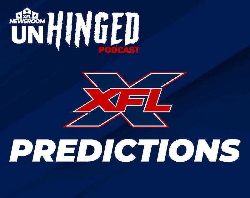 XFL UNHINGED   Season Predictions, XFL Champion, MVP and more...