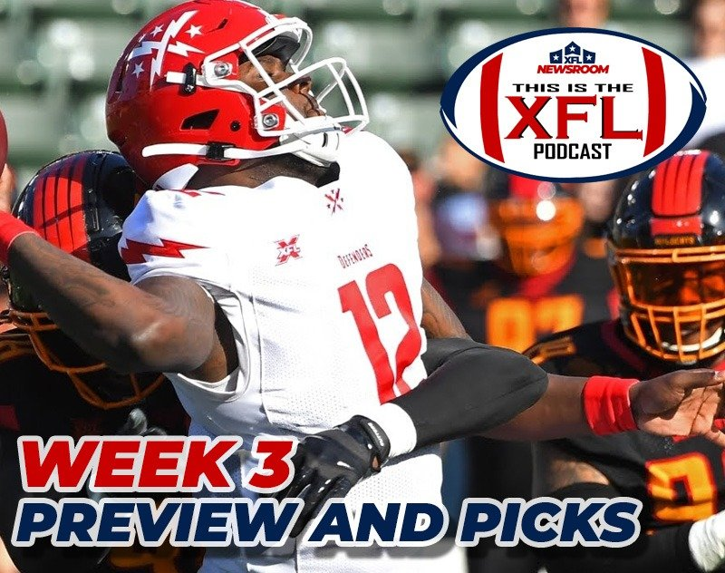 This is the XFL Podcast | Week 3 Recap and Rankings