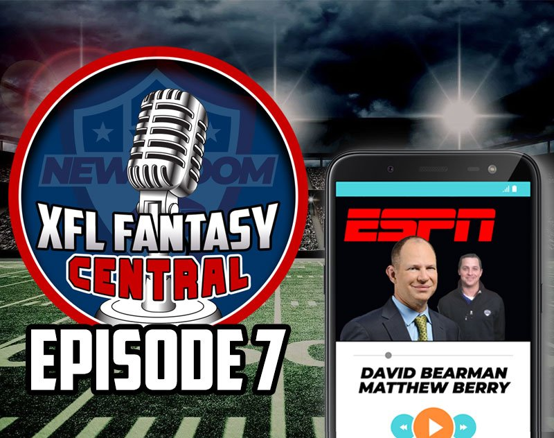XFL Fantasy Central | ESPN Takeover with David Bearman and Matthew Berry