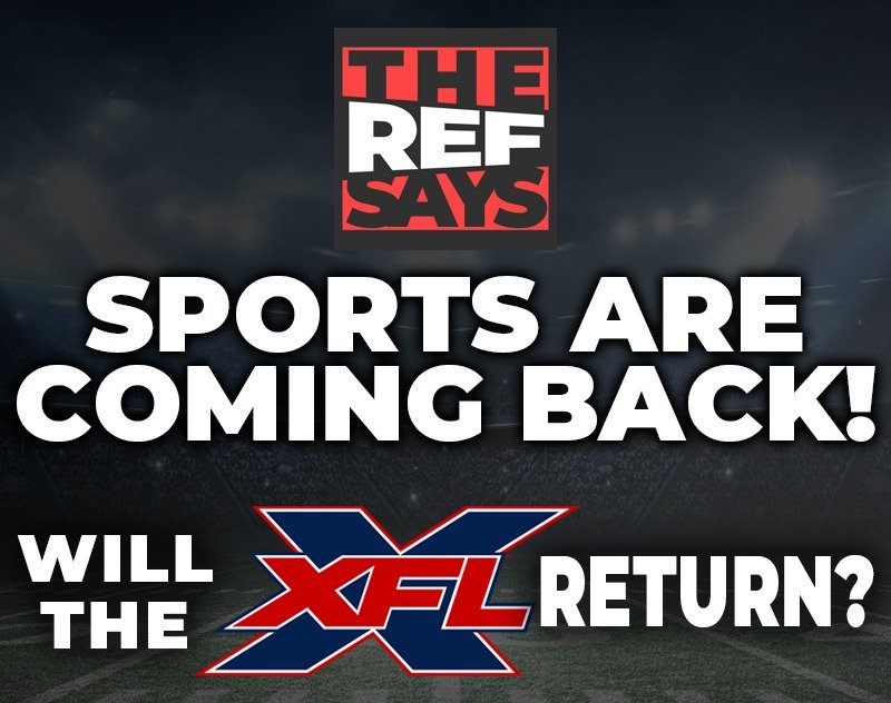 Sports are coming back! Will the XFL Return?