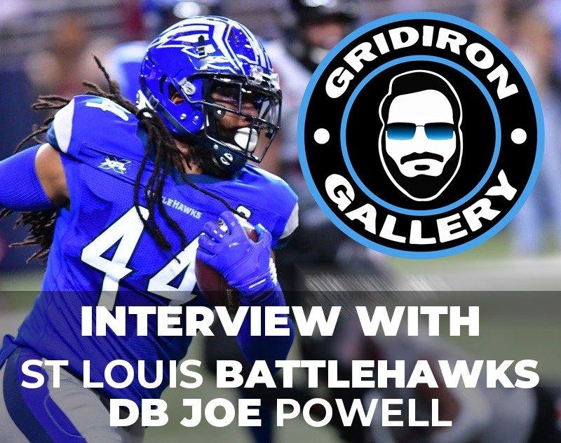 An Interview with St. Louis Battlehawks DB Joe Powell | Gridiron Gallery