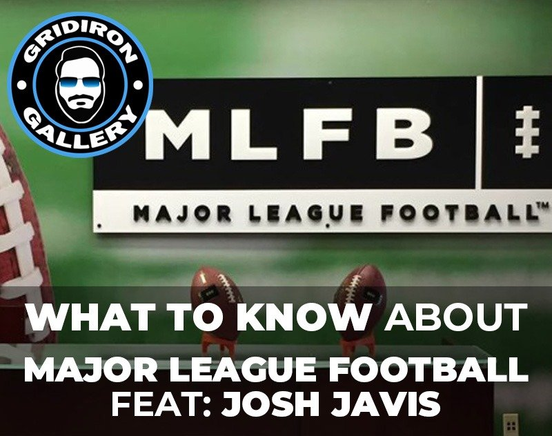 What to Know About Major League Football (MLFB) Featuring Josh Davis