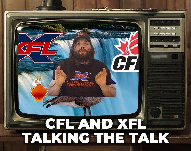 XFL Jim: XFL and CFL Talking That Talk | XFL Newsroom