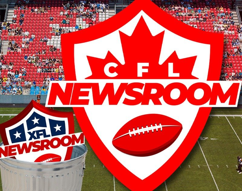 XFL Newsroom Has Rebranded! Say Hello to CFL Newsroom, eh!