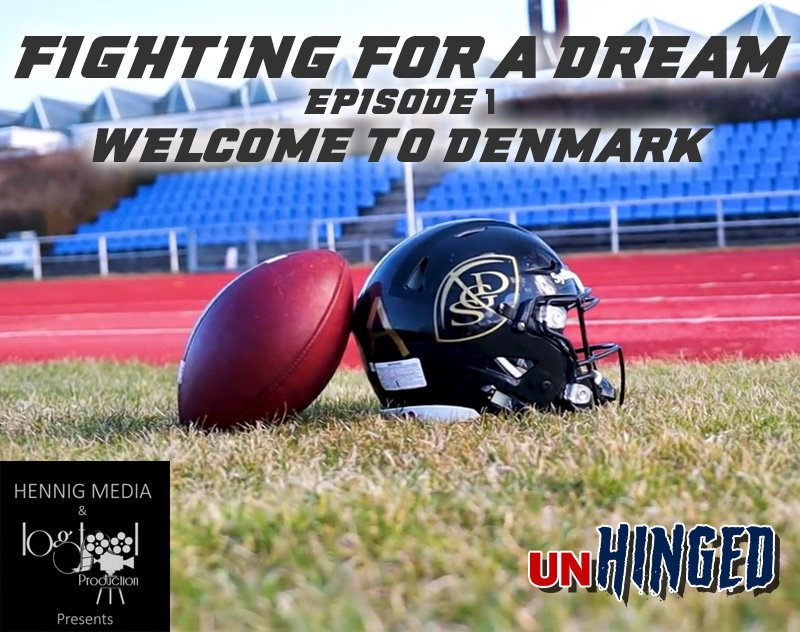 Fighting for a Dream Episode 1: Welcome to Denmark