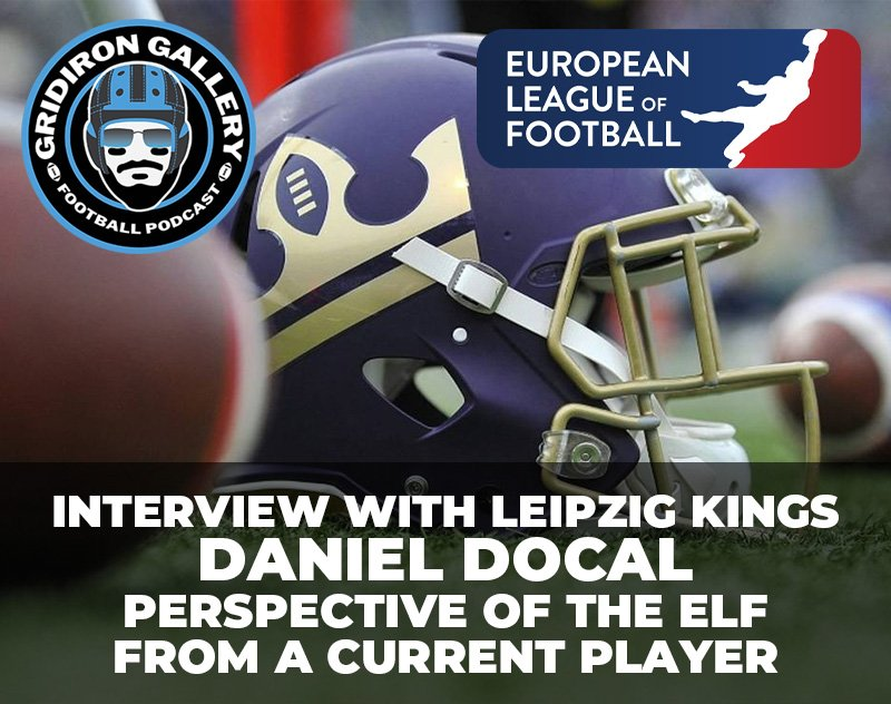 An Interview with Leipzig Kings Defensive Back Daniel Docal | Gridiron Gallery